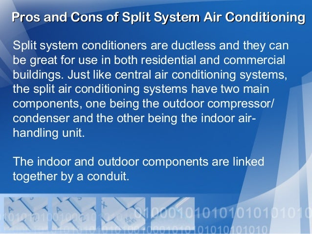 Pros And Cons Of Split System Air Conditioning