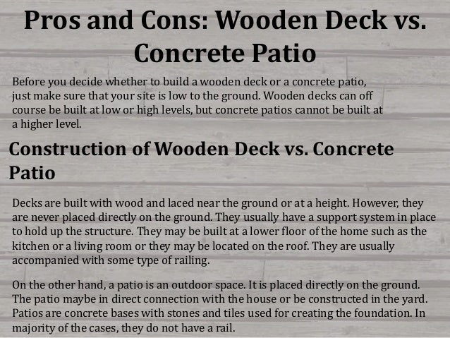 Pros and Cons: Wooden Deck vs. Concrete Patio.