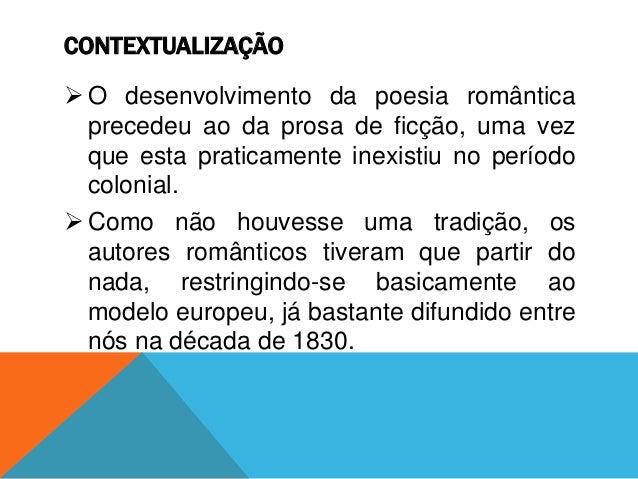 Prosa romântica brasileira Slide 2