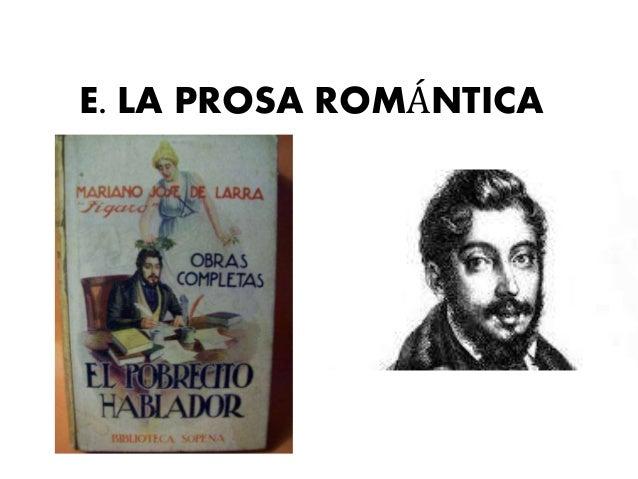 E. LA PROSA ROMÁNTICA