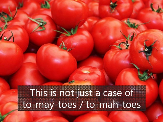 © Prosci Inc. All rights reserved. This is not just a case of to-may-toes / to-mah-toes 8