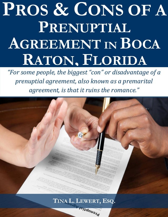 Pros cons of a prenuptial agreement in boca raton florida pros cons of a prenuptial agreement in boca raton florida tina l lewert platinumwayz