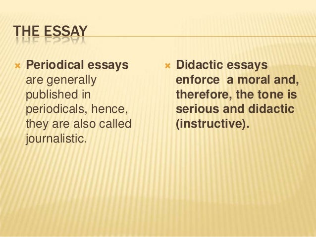 prose 8 the essay periodical essays  didactic