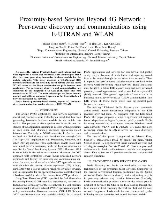 Proximity-based Service Beyond 4G Network : Peer-aware discovery and communications using E-UTRAN and WLAN Shiann-Tsong Sh...