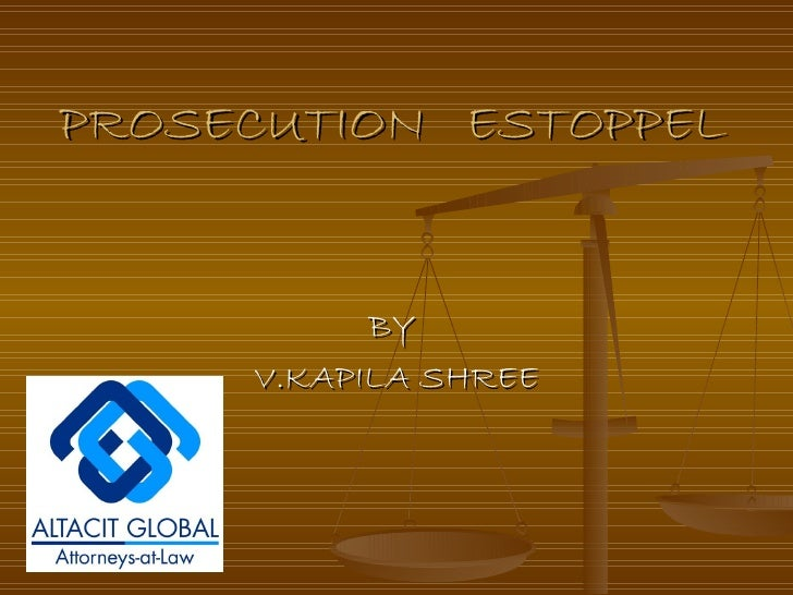 PROSECUTION  ESTOPPEL BY  V.KAPILA SHREE