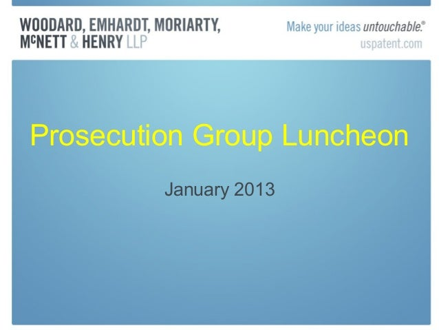 Prosecution Group Luncheon         January 2013