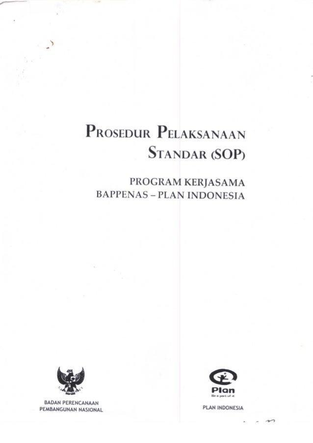 Prosedur pelaksanaan standar (sop) program kerjasama bappenas plan indonesia