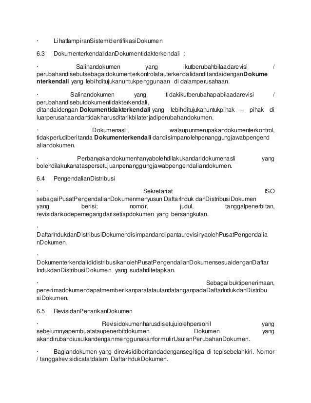 · LihatlampiranSistemIdentifikasiDokumen  6.3 DokumenterkendalidanDokumentidakterkendali :  · Salinandokumen yang ikutberu...