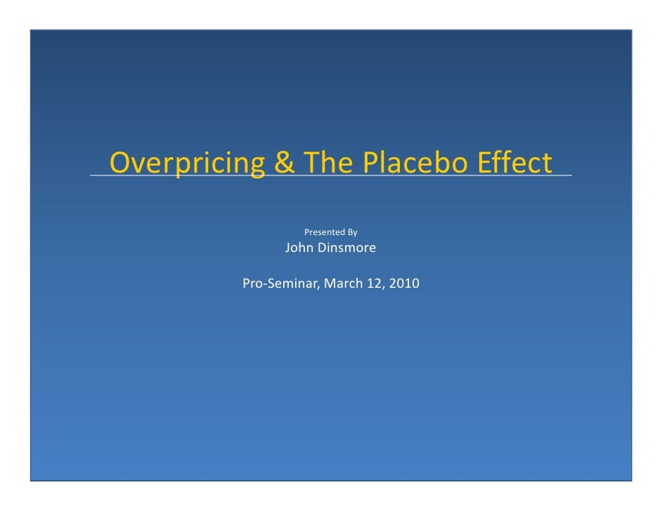 placebo effects of marketing actions Research report does red bull give wings to vodka placebo effects of marketing labels on perceived intoxication and risky attitudes and behaviors.