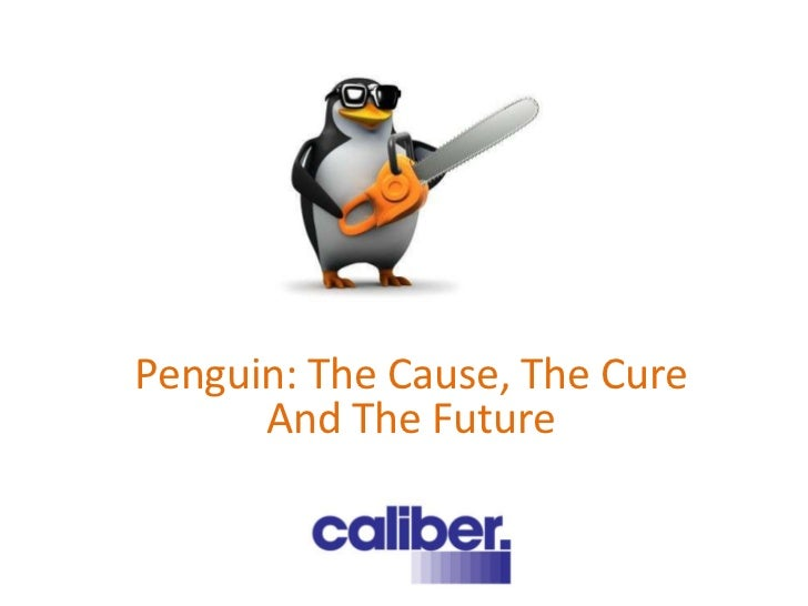 Penguin: The Cause, The Cure      And The Future