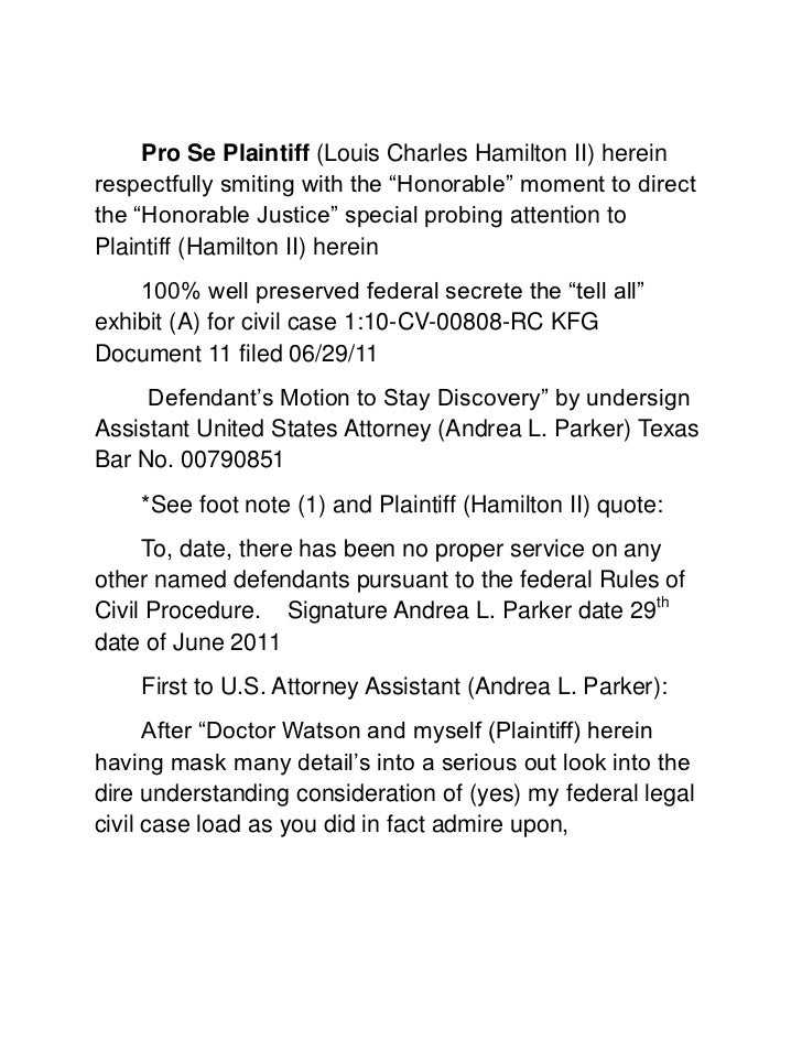 "Pro Se Plaintiff (Louis Charles Hamilton II) herein respectfully smiting with the ""Honorable"" moment to direct the ""Honora..."