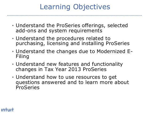 ProSeries: New Features for 2013 Presentation