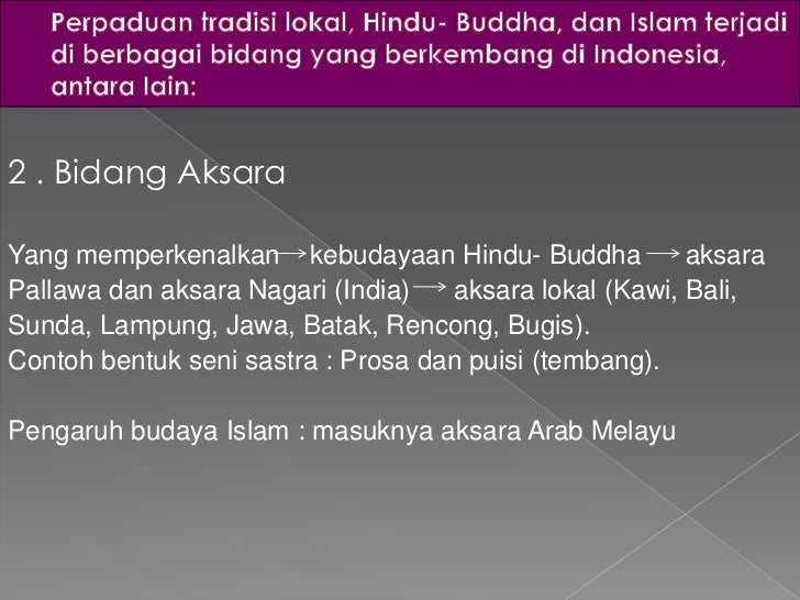 Proses interaksi antara tradisi lokal, hindu-buddha dan ...