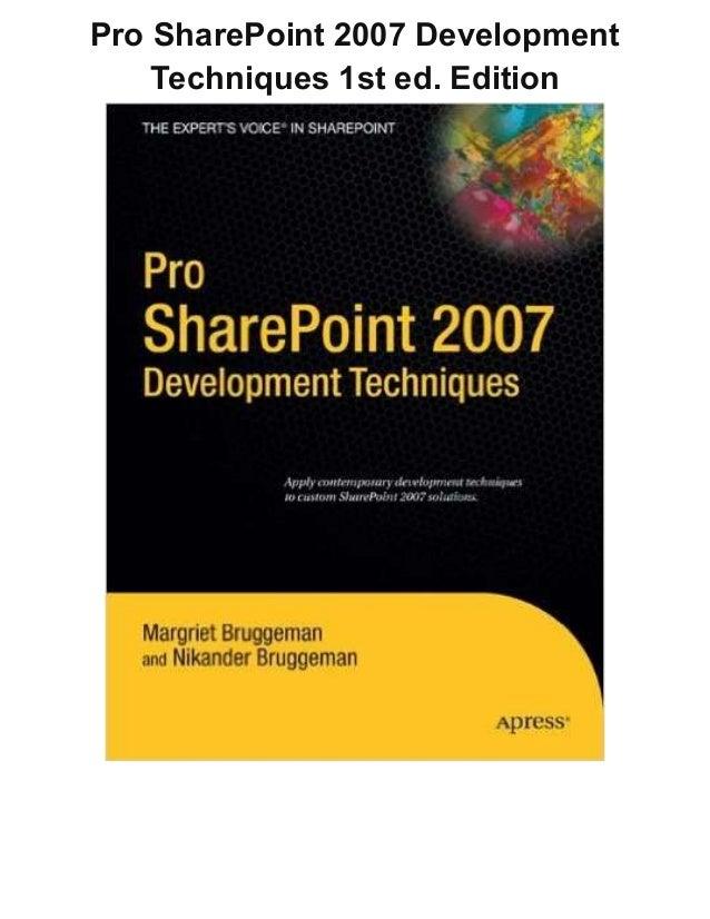 Pro SharePoint 2007 Development Techniques 1st ed. Edition