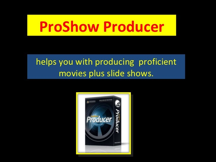 ProShow Producer helps you with producing  proficient movies plus slide shows.