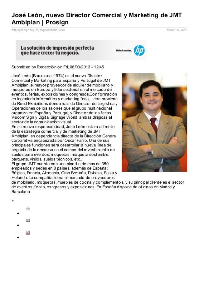 José León, nuevo Director Comercial y Marketing de JMTAmbiplan | Prosignhttp://prosignhoy.es/english/node/2210            ...