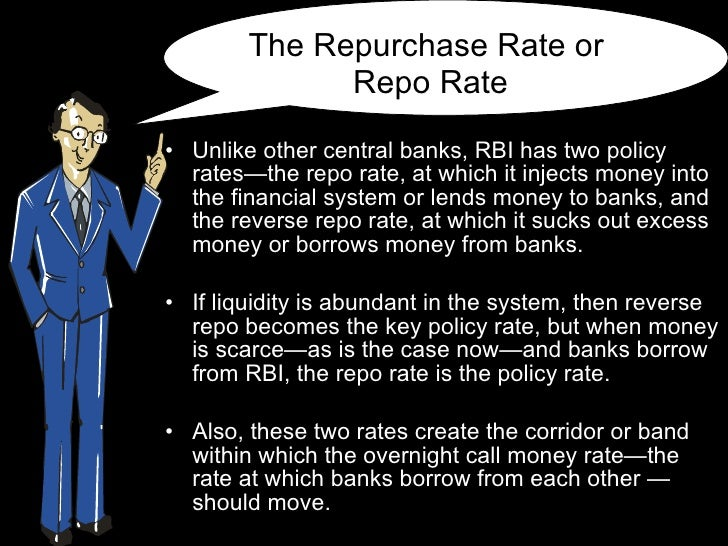 repo and reverse repo rate What is a 'repurchase agreement - repo'  it is a reverse repurchase agreement  a decrease in repo rates encourages banks to sell securities back to the government in return for cash this .