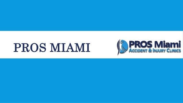Instants Car Accident Clinic in Miami - Prosmiami