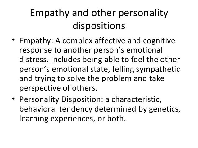 personality and empathy in pro social behavior Prosocial behaviors, such as willingness to help others, may be linked to  one  major path linking personality to helping runs through empathy.