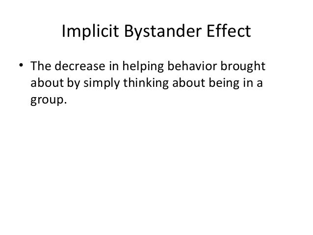 prosocial behavior and the bystander effect essay Prosocial behaviour essay prosocial behaviors are voluntary behaviors made with the intention of benefiting others (eisenberg & fabes, 1998.