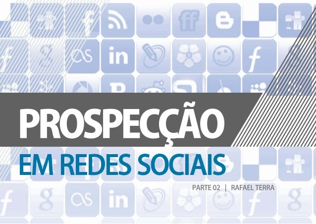 Prospecção em Redes Sociais #02