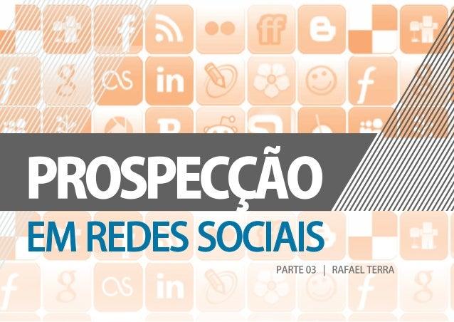 Prospecção em Redes Sociais #03