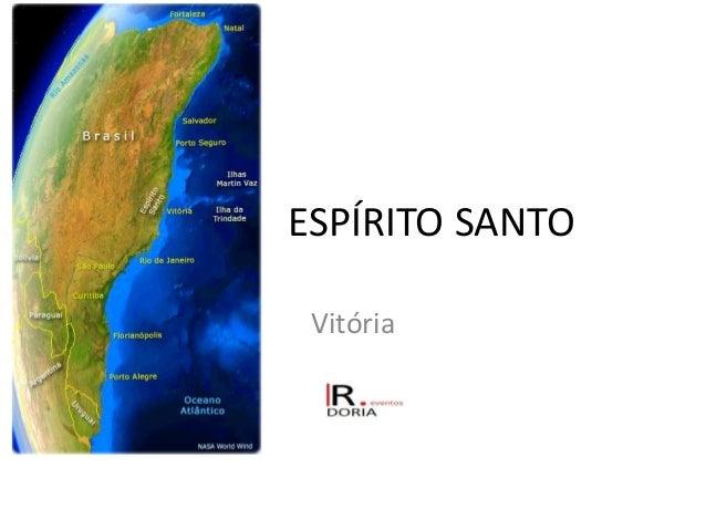 ESPÍRITO SANTO Vitória