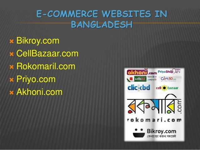 prospects and future of e commerce in bangladesh E-commerce in bangladesh : status, potential and constraints posted: prospects of e-commerce in bangladesh is du wrote in one of his article published in the financial express expressed his view on the future of e-commerce in bangladesh since bangladesh is a developing.