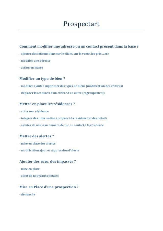 ProspectartComment modifier une adresse ou un contact présent dans la base ?- ajouter des informations sur le client, sur ...