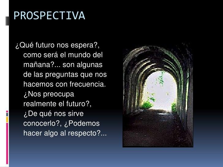 Prospectiva empresarial Slide 2