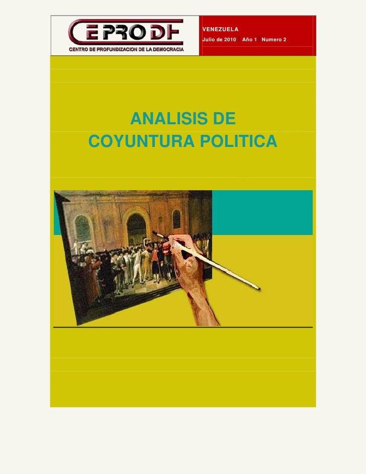 23214619673VENEZUELAJulio de 2010    Año 1   Numero 2<br />ANALISIS DE <br />COYUNTURA POLITICA<br />VENEZUELAJulio2010CEP...