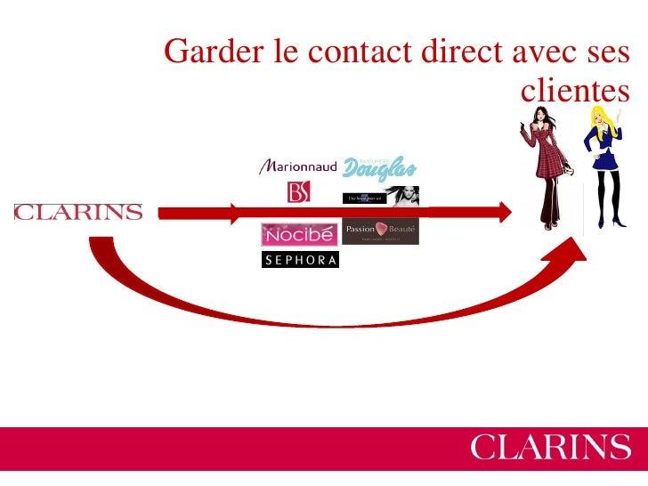 Le muticanal, Garder le lien dans tous les points de contact avec nos clients        • Directement ou via les distributeur...