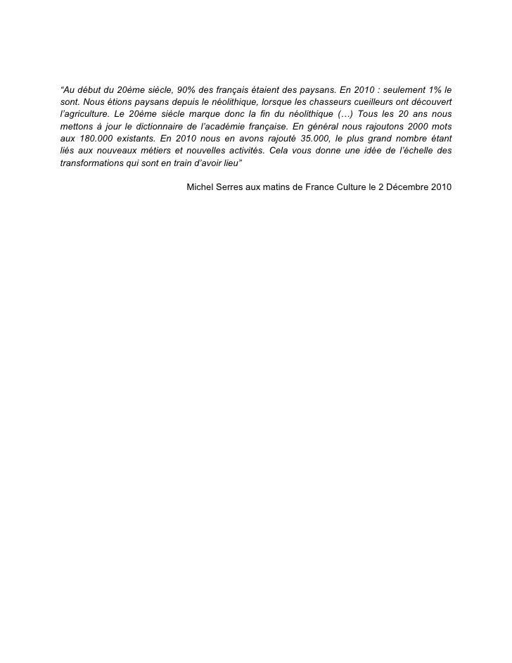 """""""Au début du 20ème siècle, 90% des français étaient des paysans. En 2010 : seulement 1% lesont. Nous étions paysans depuis..."""