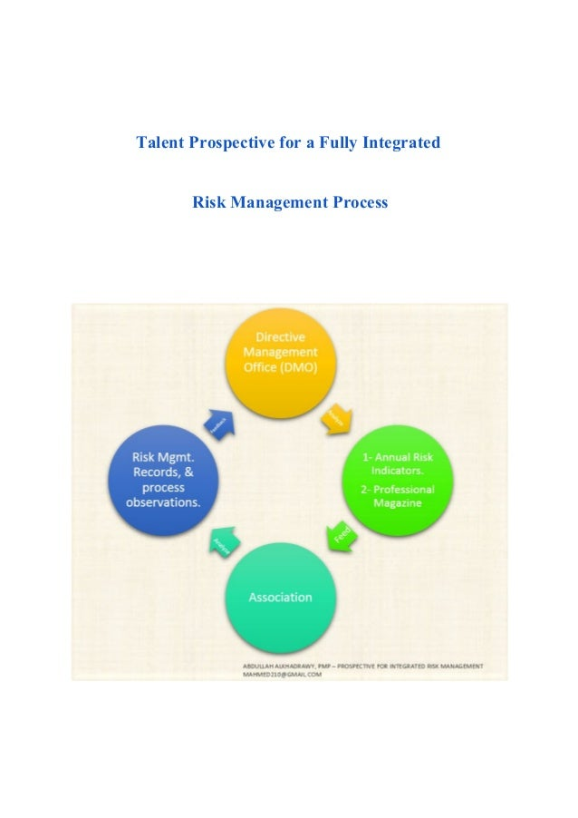 Talent Prospective for a Fully Integrated   Risk Management Process