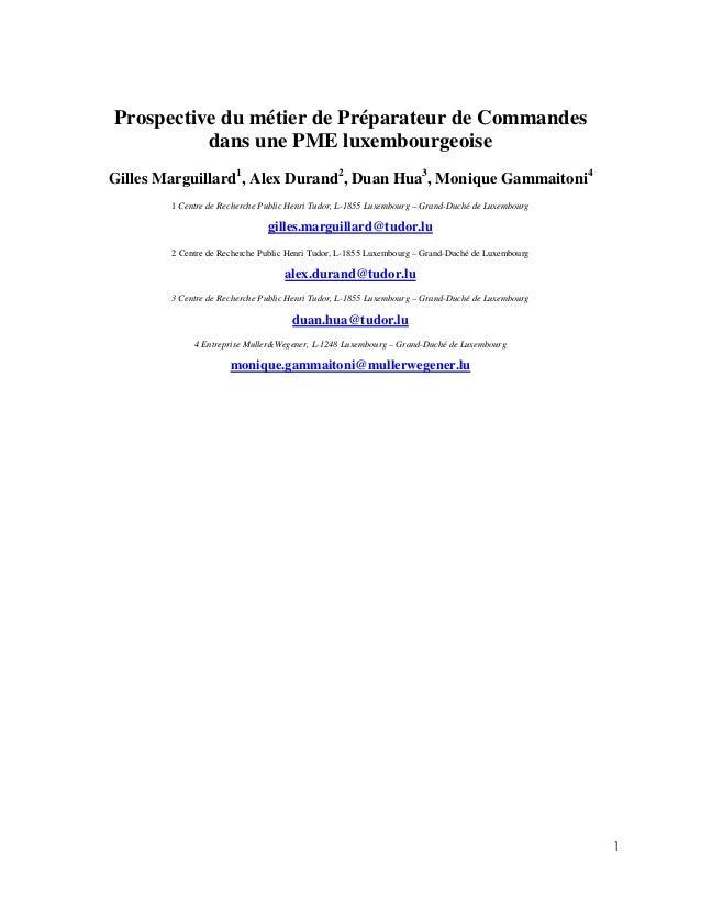 Prospective du métier de Préparateur de Commandes          dans une PME luxembourgeoiseGilles Marguillard1, Alex Durand2, ...