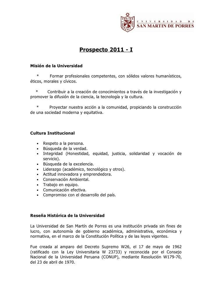 Prospecto 2011 - IMisión de la Universidad    *     Formar profesionales competentes, con sólidos valores humanísticos,éti...