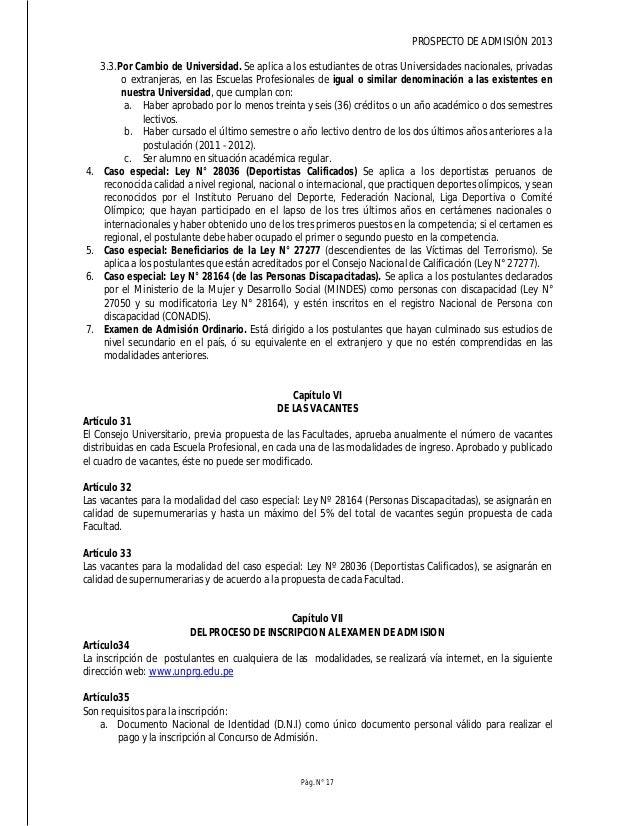 PROSPECTO DE ADMISIÓN 2013 Pág. N° 19 Artículo39 Los postulantes que son licenciados de las Fuerzas Armadas, de conformida...