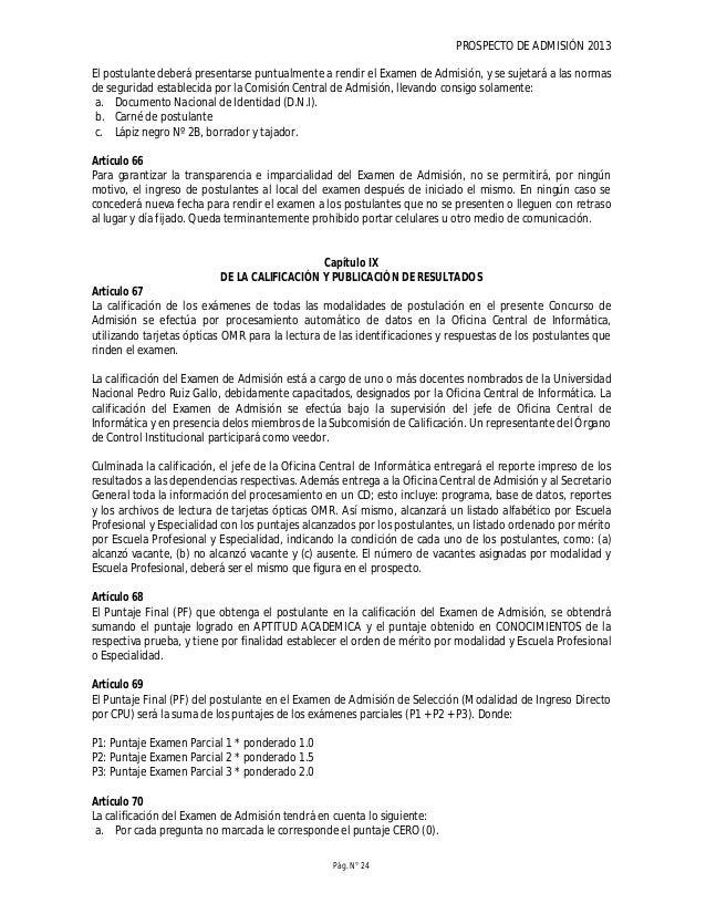 PROSPECTO DE ADMISIÓN 2013 Pág. N° 26 El orden de mérito de los postulantes se elabora en base al Puntaje Final obtenido e...