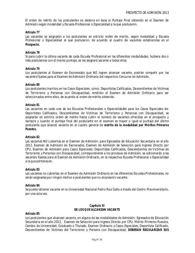 PROSPECTO DE ADMISIÓN 2013 Pág. N° 28 Artículo 88 Los postulantes que alcanzaron vacante en el caso especial: Descendiente...
