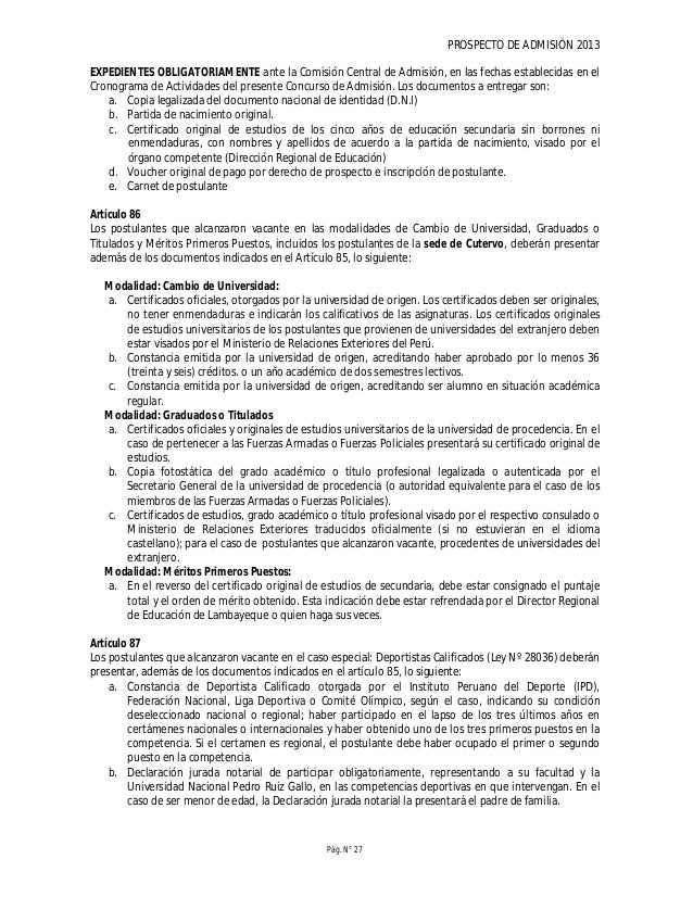 PROSPECTO DE ADMISIÓN 2013 Pág. N° 29 regularización de documentos correspondiente a cargo de la Comisión Central de Admis...