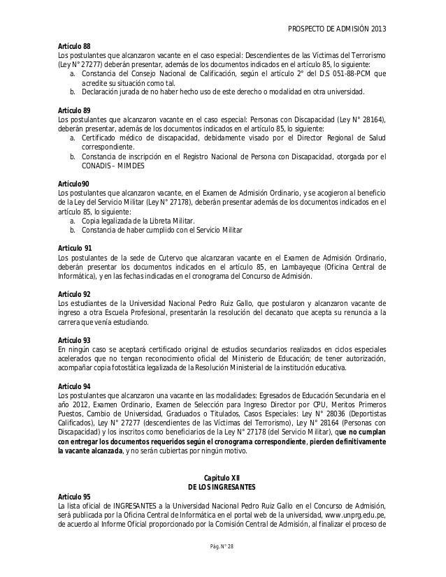 PROSPECTO DE ADMISIÓN 2013 Pág. N° 30 SEGUNDA La Universidad Nacional Pedro Ruiz Gallo se reserva el derecho de verificar ...