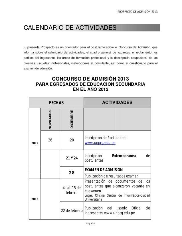 PROSPECTO DE ADMISIÓN 2013 Pág. N° 8 CONCURSO DE ADMISION 2013-II POSTULANTES EXONERADOS Y ORDINARIOS FECHA ACTIVIDADES JU...