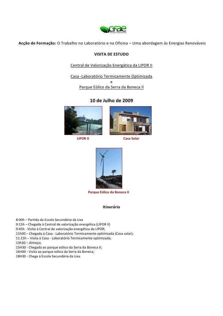Acção de Formação: O Trabalho no Laboratório e na Oficina – Uma abordagem às Energias Renováveis                          ...