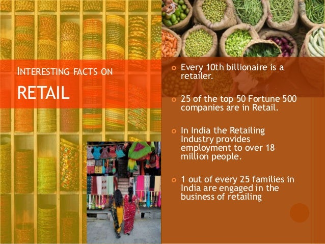 retail sector in the indian economy Effects of foreign direct investment (fdi) in the indian economy sourangsu banerji on the retail sector letting india's economy be hijacked by large foreign corporations is a bad idea for.