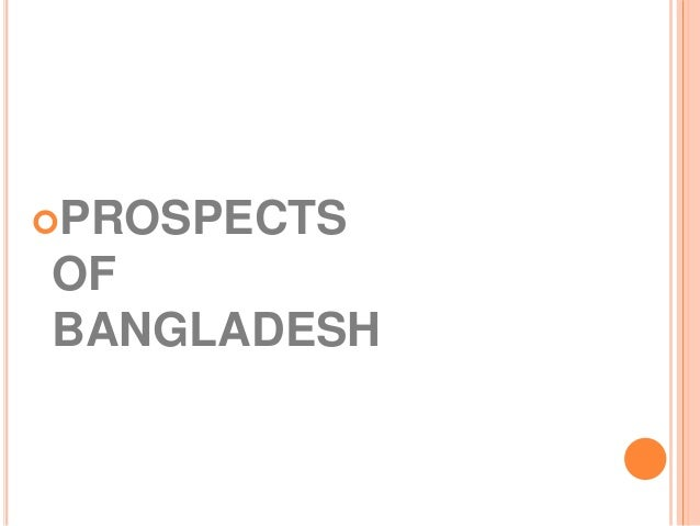 digital bangladesh problems and prospects To explore the problems and prospects of brand communication through   spending nearly 70% of its total marketing budget in digital and.
