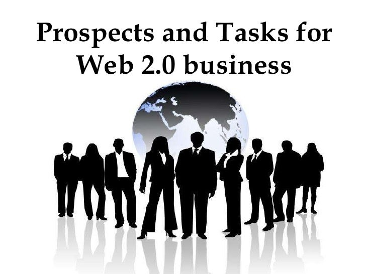 Prospects and Tasks for Web 2.0 business
