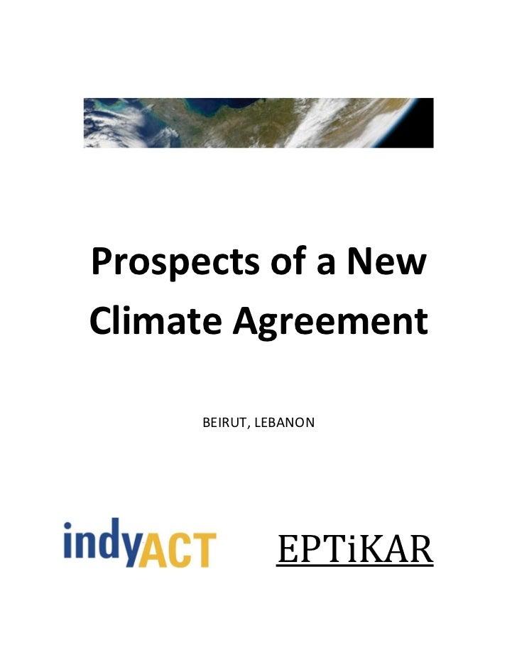 Prospects of a NewClimate Agreement      BEIRUT, LEBANON               EPTiKAR