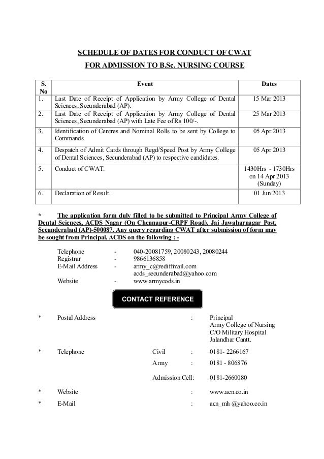 SCHEDULE OF DATES FOR CONDUCT OF CWAT FOR ADMISSION TO B.Sc. NURSING COURSE S. No 1.  Event  Dates  Last Date of Receipt o...
