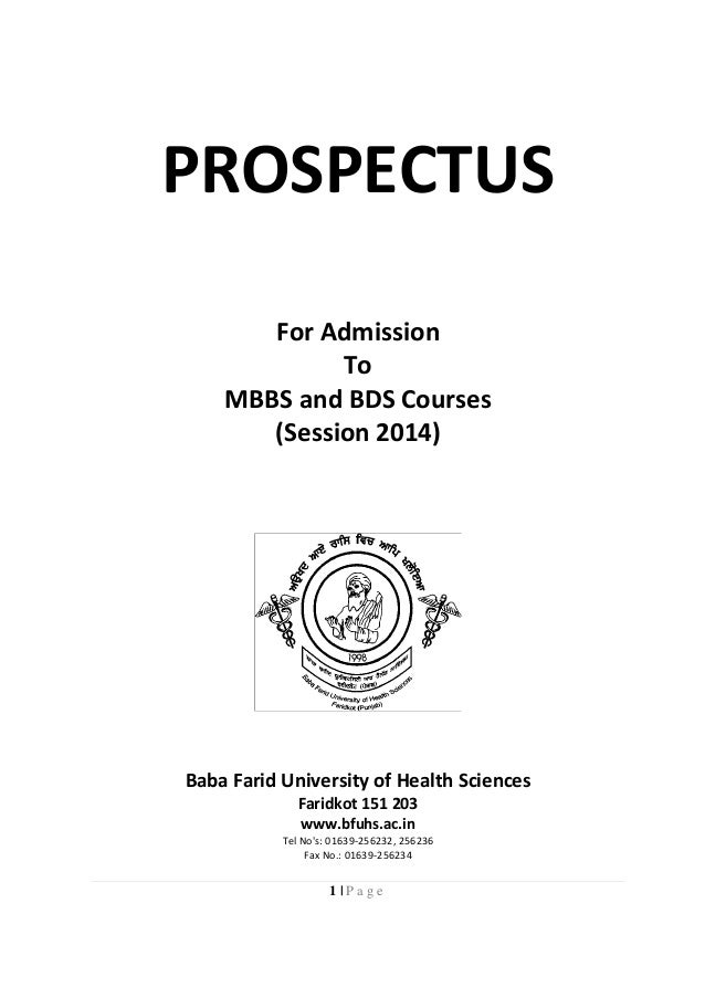 1 | P a g e PROSPECTUS For Admission To MBBS and BDS Courses (Session 2014) Baba Farid University of Health Sciences Farid...