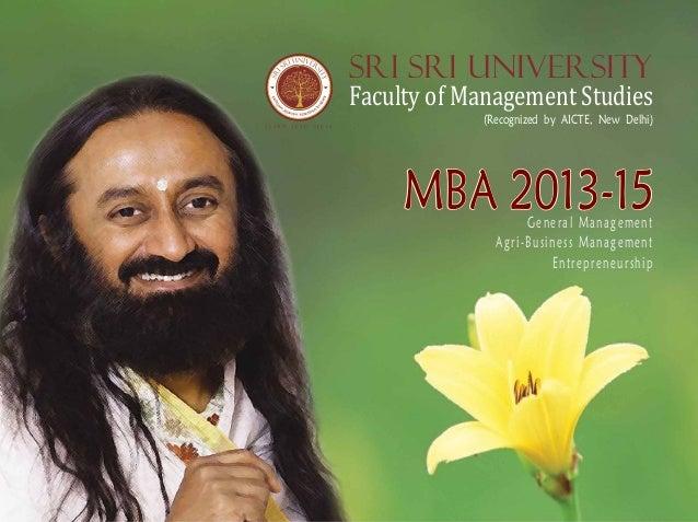Sri Sri UniversityFaculty of Management Studies            (Recognized by AICTE, New Delhi)     MBA 2013-15   General Mana...